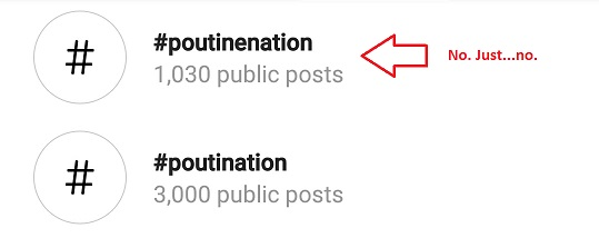 Poutination: do or do not, but there is no 'e' in our hashtag.
